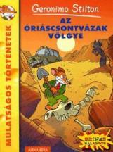 AZ ÓRIÁSCSONTVÁZAK VÖLGYE - Ekönyv - STILTON, GERONIMO