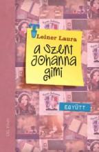 EGYÜTT - A SZENT JOHANNA GIMI 2. - Ekönyv - LEINER LAURA