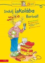 INDULJ ISKOLÁBA BORIVAL! - BARÁTNŐM, BORI - Ekönyv - MANÓ KÖNYVEK