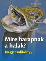 MIRE HARAPNAK A HALAK? - NAGY CSALIKÖNYV - Ekönyv - STILKE, HENNING
