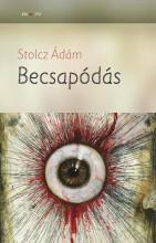 BECSAPÓDÁS - Ekönyv - STOLCZ ÁDÁM
