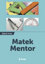 Matek Mentor - Ekönyv - Bárdi Imre