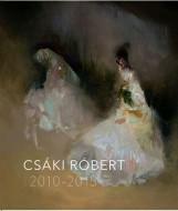 CSÁKI RÓBERT 2010-2015 - Ebook - KOSSUTH KIADÓ ZRT.