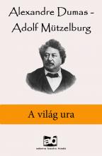 A világ ura - Ebook - Alexandre Dumas - Adolf Mützelburg
