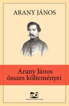 Arany János összes költeményei - Ekönyv - Arany János