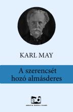 A szerencsét hozó almásderes - Ebook - Karl May