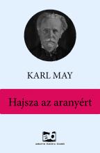 Hajsza az aranyért - Ekönyv - Karl May