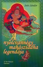 A NYOLCVANNÉGY MAHÁSZIDDHA LEGENDÁJA - Ekönyv - SOÓS SÁNDOR