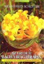 AZ EREDETI BACH-VIRÁGTERÁPIA - Ekönyv - SCHEFFER, MECHTHILD