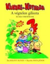KUKORI ÉS KOTKODA - A VÉGTELEN GILISZTA ÉS MÁS TÖRTÉNETEK - Ekönyv - BÁLINT ÁGNES
