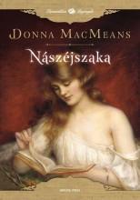 NÁSZÉJSZAKA - Ekönyv - MACMEANS, DONNA