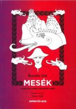 MESÉK A KÉK ÉS A PIROS MESEKÖNYVBŐL - KIFESTŐ+2CD - Ekönyv - BENEDEK ELEK