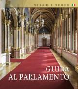 GUIDA AL PARLAMENTO (ORSZÁGHÁZI KALAUZ, OLASZ) - Ekönyv - ORSZÁGGY?LÉS HIVATALA