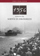 1956 - KOSSUTH TÉRI SORTŰZ ÉS EMLÉKHELYE - Ekönyv - ORSZÁGGY?LÉS HIVATALA