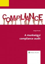 A munkaügyi compliance audit  - Ebook - Balogh Monika