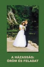 A házasság: öröm és feladat - Ekönyv - dr. Csermák Kálmán és Alice