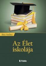 Az Élet iskolája - Ekönyv - Ritz Andrea