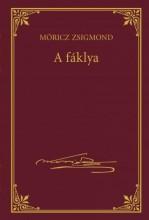 A FÁKLYA - MÓRICZ ZSIGMOND SOROZAT 9. - Ekönyv - MÓRICZ ZSIGMOND