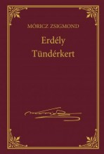 ERDÉLY - TÜNDÉRKERT - MÓRICZ ZSIGMOND SOROZAT 10. - Ekönyv - MÓRICZ ZSIGMOND