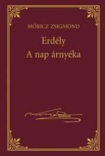 ERDÉLY - A NAP ÁRNYÉKA - MÓRICZ ZSIGMOND SOROZAT 12. - Ekönyv - MÓRICZ ZSIGMOND