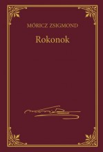 ROKONOK - MÓRICZ ZSIGMOND SOROZAT 16. - Ekönyv - MÓRICZ ZSIGMOND