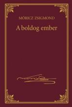 A BOLDOG EMBER - MÓRICZ ZSIGMOND SOROZAT 18. - Ekönyv - MÓRICZ ZSIGMOND