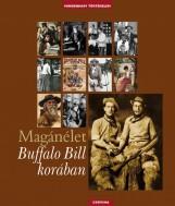 MAGÁNÉLET BUFFALO BILL KORÁBAN - Ebook - CORVINA KIADÓ