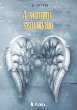 A semmi szárnyán - Ekönyv - J. G. Zsuzsa