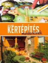 KERTÉPÍTÉS MINDENKINEK (ÚJ!) - Ekönyv - NAGY CSANÁD