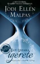 EGY ÉJSZAKA ÍGÉRETE - Ekönyv - MALPAS, JODI ELLEN
