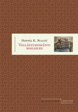 VALLÁSTUDOMÁNYI MAGASLES - Ekönyv - HOPPÁL K. BULCSÚ