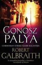 GONOSZ PÁLYA - Ekönyv - GALBRAITH, ROBERT