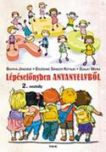 LÉPÉSELŐNYBEN ANYANYELVBŐL 2. OSZTÁLY /1. - Ekönyv - BARTHA JÁNOSNÉ, ERDŐDINÉ SÁNDOR KATALIN,