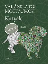VARÁZSLATOS MOTÍVUMOK - KUTYÁK - SZÍNEZŐ - Ekönyv - GRE, OLGA