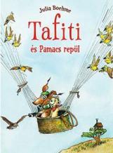 TAFITI ÉS PAMACS REPÜL - Ekönyv - BOEHME, JULIA