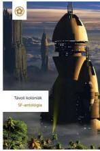 TÁVOLI KOLÓNIÁK - SF-ANTOLÓGIA - Ekönyv - AD ASTRA KIADÓ
