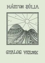 GYALOG VERSEK - Ekönyv - MÁRTON JÚLIA
