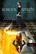 SCHOOL SPIRITS - KÍSÉRTETSULI - FŰZÖTT - Ekönyv - HAWKINS, RACHEL