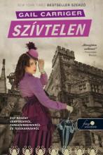 SZÍVTELEN - KÖTÖTT - Ekönyv - CARRIGER, GAIL