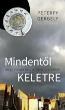 MINDENTŐL KELETRE - AVAGY ROMÁN KÉM A WEISS-CSALÁDBAN - Ekönyv - PÉTERFY GERGELY