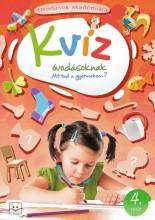 KVÍZ ÓVODÁSOKNAK 4. RÉSZ - Ekönyv - AKSJOMAT KIADÓ KFT.