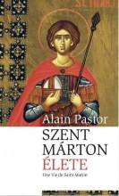 SZENT MÁRTON ÉLETE - Ekönyv - PASTOR, ALAIN