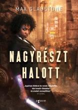 NAGYRÉSZT HALOTT - Ekönyv - GLADSTONE, MAX