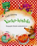 VACKA-KÓSTOLÓ - KISPUPÁK ZSÖMLE SZAKÁCSKÖNYVE - Ekönyv - GAÁL ZSUZSA
