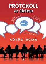 PROTOKOLL AZ ÉLETEM - Ekönyv - GÖRÖG IBOLYA