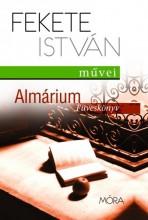 ALMÁRIUM - FÜVESKÖNYV - FEKETE ISTVÁN MŰVEI - Ekönyv - FEKETE ISTVÁN