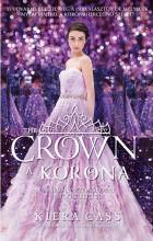 THE CROWN - A KORONA - A PÁRVÁLASZTÓ SOR. 5. - Ekönyv - CASS, KIERA