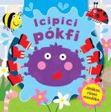 ICIPICI PÓKFI (JÁTÉKOS, RÍMES MONDÓKA) - Ekönyv - TÜNDÉR KÖNYVKIADÓ