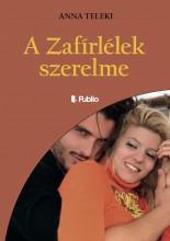 A ZAFÍRLÉLEK SZERELME - Ekönyv - ANNA TELEKI