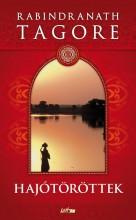 HAJÓTÖRÖTTEK - Ekönyv - TAGORE, RABINDRANATH
